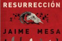 Maleta de Viajes, cultura, viajes, turismo, aventura, Resurrección, Jaime Mesa, Editorial Océano